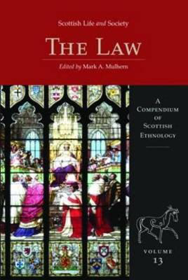 Picture of Scottish Life and Society Volume 13: The Law