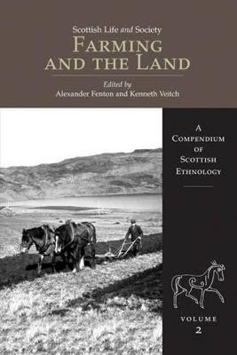 Picture of Scottish Life and Society Volume 2: Farming and the Land