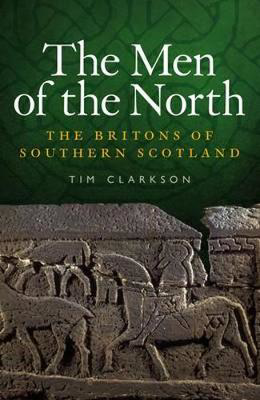 Picture of The Men of the North: The Britons of Southern Scotland
