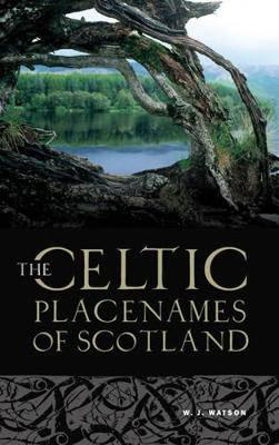 Picture of The Celtic Place-names of Scotland