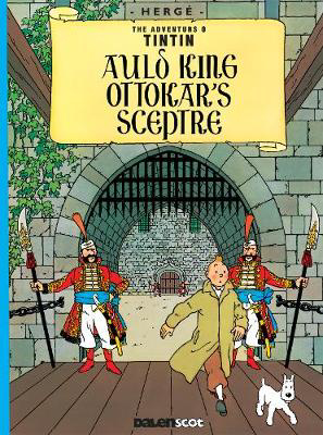 Picture of Auld King Ottokar's Sceptre (Tintin in Scots)