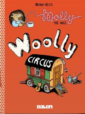 Picture of Molly The Mole: Woolly Circus