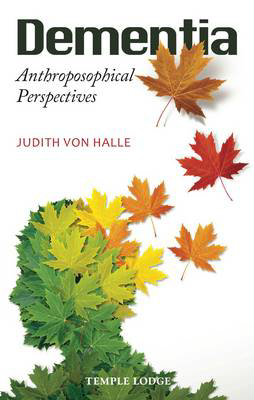 Picture of Dementia: Anthroposophical Perspectives