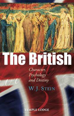 Picture of The British: Character, Psychology and Destiny