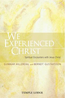 Picture of We Experienced Christ: Spiritual Encounters with Jesus Christ: Reports from the Religious-Social Institute, Stockholm