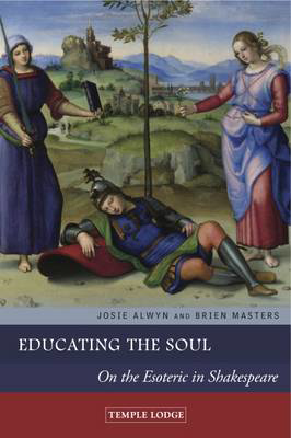 Picture of Educating the Soul: On the Esoteric in Shakespeare
