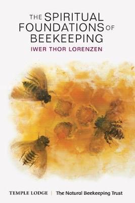 Picture of The Spiritual Foundations of Beekeeping