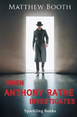 Picture of When Anthony Rathe Investigates