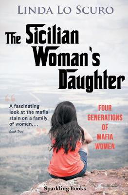 Picture of The Sicilian Woman's Daughter: Four generations of mafia women