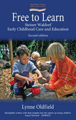 Picture of Free to Learn: Steiner Waldorf Early Childhood Care and Education