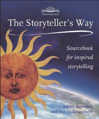 Picture of The Storytellers Way: A Sourcebook for Inspired Storytelling