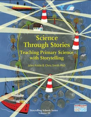Picture of Science Through Stories: Teaching Primary Science with Storytelling
