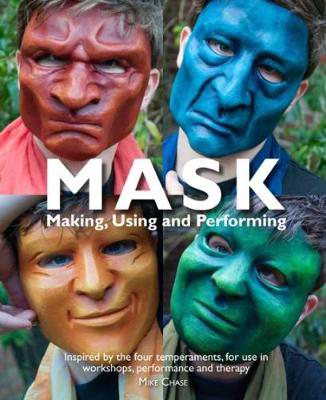 Picture of Mask: Making, Using and Performing