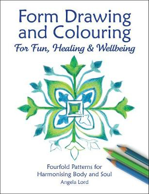 Picture of Form Drawing and Colouring: For Fun, Healing and Wellbeing