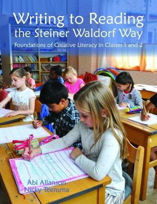 Picture of Writing to Reading the Steiner Waldorf Way: Foundations of Creative Literacy in Classes 1 and 2