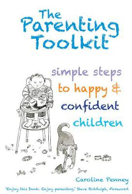 Picture of The Parenting Toolkit: Simple Steps to Happy and Confident Children