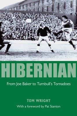 Picture of Hibernian: From Joe Baker to Turnbull's Tornadoes