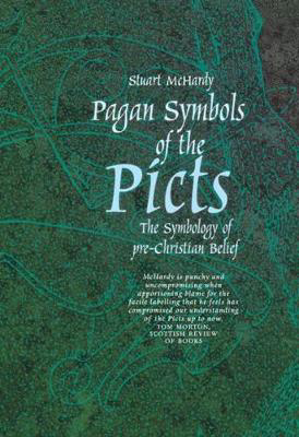 Picture of Pagan Symbols of the Picts: The Symbology of pre-Christian Belief
