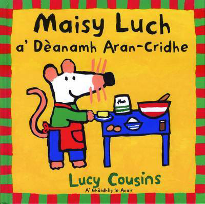 Picture of Maisy Luch: A' Deanamh Aran-Cridhe
