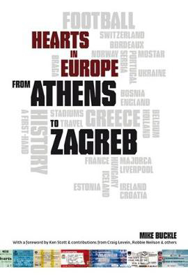 Picture of From Athens to Zagreb: A First Hand History of Hearts in Europe