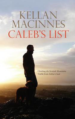 Picture of Caleb's List: Climbing the Scottish Mountains Visible from Arthur's Seat
