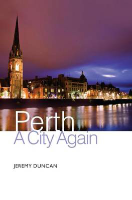 Picture of Perth: A City Again