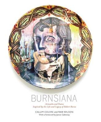 Picture of Burnsiana: Artworks and Poems Inspired by the Life and Legacy of Robert Burns
