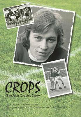 Picture of Crops: The Alex Cropley Story