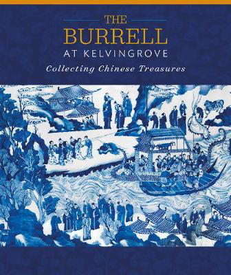 Picture of The Burrell at Kelvingrove: Collecting Chinese Treasures