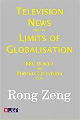 Picture of Television News & The Limits Of Globalisation