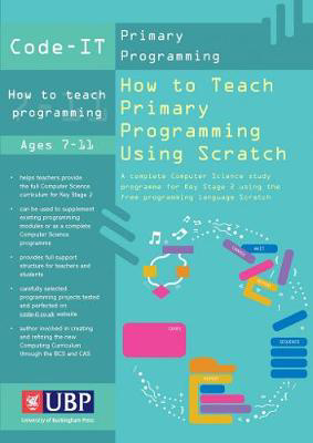 Picture of Code-It: How To Teach Primary Programming Using Scratch