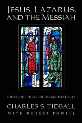 Picture of Jesus, Lazarus, and the Messiah: Unveiling Three Christian Mysteries