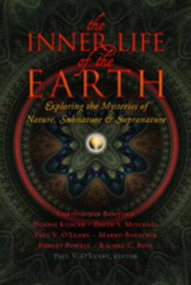 Picture of The Inner Life of the Earth: Exploring the Mysteries of Nature, Subnature, and Supranature
