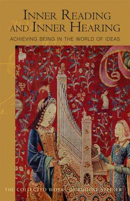 Picture of Inner Reading and Inner Hearing: Achieving Being in the World of Ideas