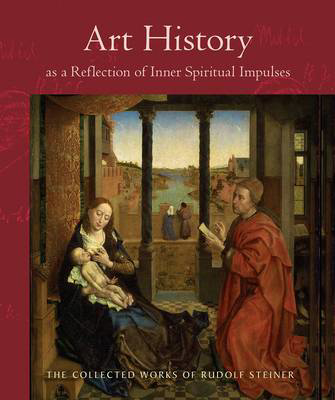 Picture of Art History as a Reflection of Inner Spiritual Impulses