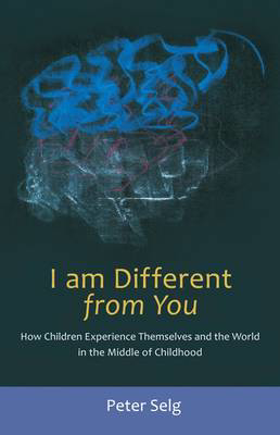 Picture of I am Different from You: How Children Experience Themselves