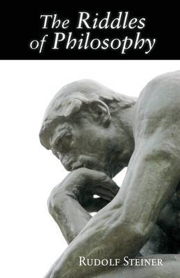 Picture of The Riddles of Philosophy: Presented in an Outline of its History