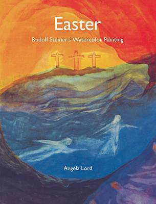 Picture of Easter: Rudolf Steiner's Watercolor Painting