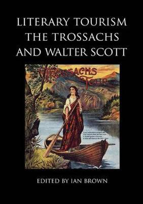 Picture of Literary Tourism, the Trossachs and Walter Scott