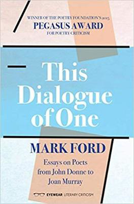 Picture of This Dialogue of one: Essays on Poets from John Donne to