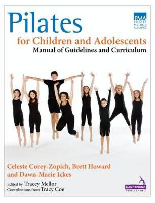 Picture of Pilates for Children and Adolescents: Manual of Guidelines and Curriculum