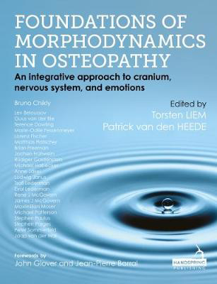 Picture of Foundations of Morphodynamics in Osteopathy: An Integrative Approach to Cranium, Nervous System, and Emotions