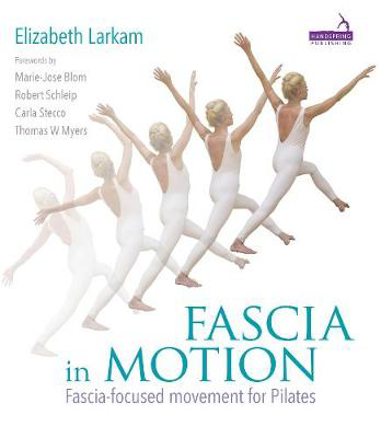 Picture of Fascia in Motion: Fascia-Focused Movement for Pilates