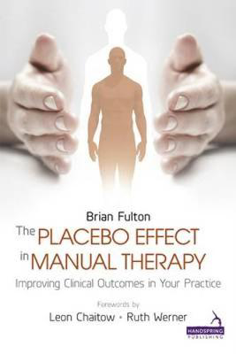 Picture of The Placebo Effect in Manual Therapy: Improving Clinical Outcomes in Your Practice