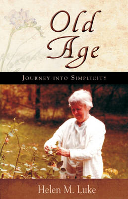 Picture of Old Age: Journey into Simplicity