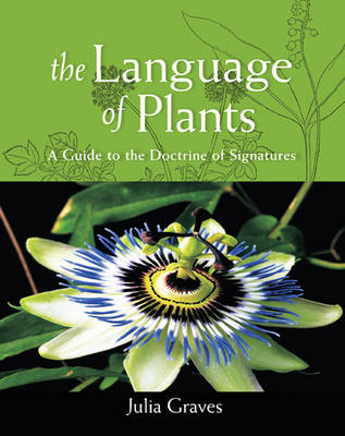Picture of The Language of Plants: A Guide to the Doctrine of Signatures