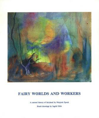 Picture of Fairy Worlds and Workers: A Natural History of Fairyland