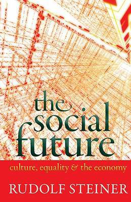 Picture of The Social Future: Culture, Equality, and the Economy