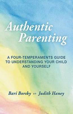 Picture of Authentic Parenting: A Four-Temperaments Guide to Understanding Your Child and Yourself