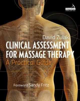 Picture of Clinical Assessment For Massage Therapy: A practical guide